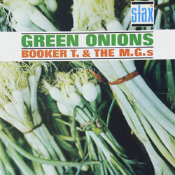 Green Onions - Booker T
