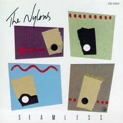 "The Nylons ""Seamless"""