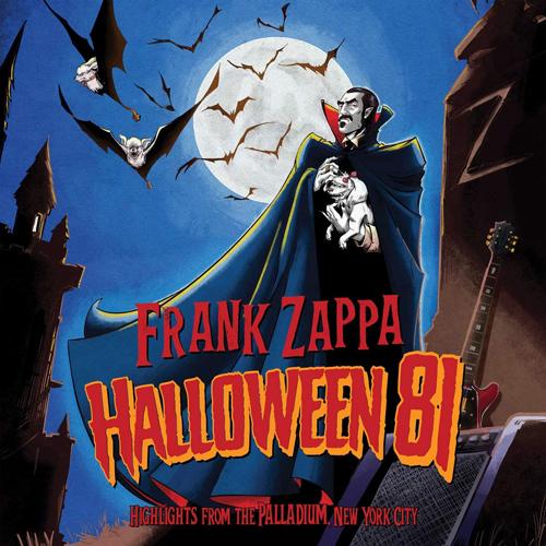 "Frank Zappa's ""Halloween 81 (Live At The Palladium, New York City 1981)"""
