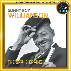 """Sonny Boy Williamson's """"The Sky Is Crying"""""""